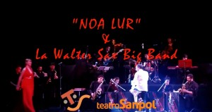©Pepe Acebal - Walter Sax Big Band y Noa Lur